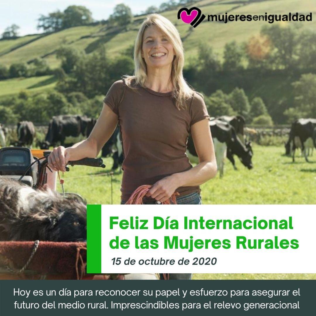 Feliz Dia Internacional De Las Mujeres Rurales Mujeresenigualdad Com En méxico, hay 27 millones de habitantes que viven en zonas rurales y poco más de la mitad de esa población es del sexo femenino, de acuerdo con el instituto. mujeres en igualdad